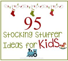 95 Inexpensive Stocking Stuffer Ideas For Kids that will cost under $2.00