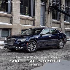 Even when you've made it you never stop working toward success. #WhatDrivesYou? #Chrysler #Chrysler300