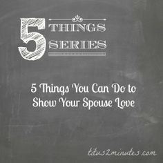 5 Things You Can Do to Show Your Spouse Love