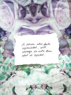 Viikon ajatus: arvostuksesta | A person who feels appreciated, will... - Pupulandia | Lily.fi