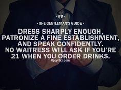 The Gentleman's Guide rule 8  #gentleman #gentlemenstyle #menstyle #gentlemen #manly #mensfashion #gentlemansguide