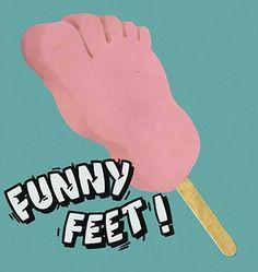 Tuck shop: Funny Feet