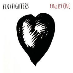One by One, the Foo Fighters...