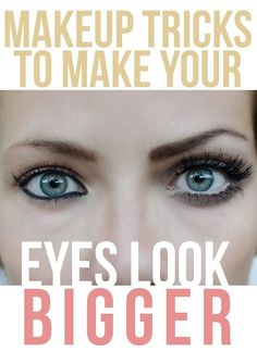 Makeup Tips And Tricks To Make Small Eyes Look Bigger. Thank god @Tiffany Demmon  found this. I just realized that when I smile my eyes are super tiny!