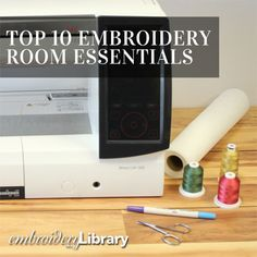 Top Ten Embroidery Room Essentials  (PR1346) from www.Emblibrary.com