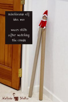 After watching the Croods Elf on the Shelf made stilts out of wrapping paper tubes - Elf idea #113
