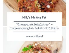 """""""Gromperekichelcher"""" - Luxembourg's own traditional potato fritters ( actually not originally luxembourgish, they are quite typical for the country though! Potato Fritters, Melting Pot, Feel Better, Fries, Potatoes, Beef, Stuffed Peppers, Recipes, Food"""
