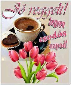 Fotó Bobe, Good Morning, Diy And Crafts, Tableware, Bonito, Bom Dia, Buen Dia, Dinnerware, Bonjour