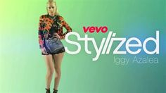 Stylized (VEVO LIFT) - Iggy Azalea