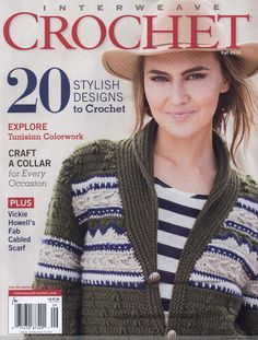 Interweave Crochet Fall 2014 features 20 projects to keep you stylishly warm. Explore several colorwork methods, including intarsia, tapestry crochet, overlay post stitches and Tunisian stranded colorwork. Then try your hook at other innovative crochet te Knitting Books, Crochet Books, Tapestry Crochet, Crochet Gratis, Crochet Chart, Crochet Patterns, Crochet Fall, Love Crochet, Knit Crochet