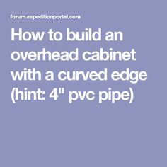 Awg cable ampacity chart van conversion pinterest chart how to build an overhead cabinet with a curved edge hint 4 pvc greentooth Choice Image