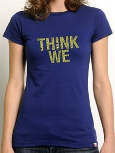 This week we're going with one of our fave vintage tees - Think We! Thinking we before me and everything in-between. Tees For Women, Clothes For Women, New Thought, Vintage Tees, Graphic Tees, Vintage Fashion, My Style, Philosophy, Mens Tops