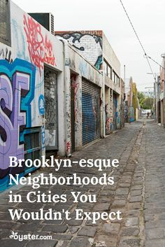 Even though the New York City borough offers plenty of unique, diverse, and culturally enlightening neighborhoods of its own, there are many mini Brooklyns around the world that are worth a visit, too. Rich in art, food, architecture, shopping, nightlife, and more, there are an abundance of factors that define these areas as havens.