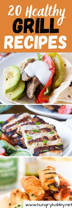 Ready to fire up your grill? From easy no mess foil packets to juicy burgers, these healthy grill recipes are the perfect way to kick off summer! #healthyrecipes #grillin #grill #summerrecipes #summer #hungryhobby