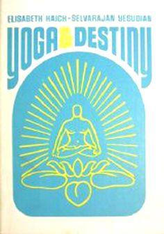 1974: Yoga Destiny – Elisabeth Haich (vintage yoga book) ...... #vintageyoga #yogahistory #1970s #yogabook #vintagebook #yoga