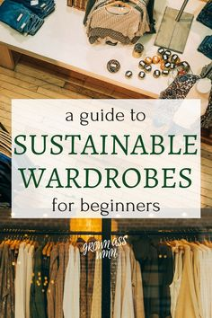 So you've decided you want a more sustainable wardrobe. Yay! Our closets often seem to be overlooked when it comes to being eco-friendly, so good on you for taking the first step! But if you're feeling overwhelmed and just don't know where to start, read on for simple ways you can begin your sustainable wardrobe today.