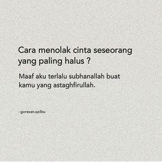 Quotes Rindu, Quotes Lucu, Quotes Galau, Tumblr Quotes, People Quotes, Mood Quotes, Funny Quotes, Qoutes, Muslim Quotes