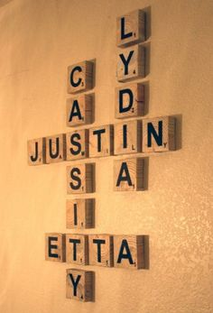 Scrabble- family names i want to do this in the toy room,with my grandkids names.