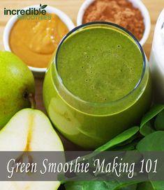 Green Smoothie Basics - Incredible Smoothies