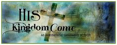 His Kingdom Come || Great Website for finding Bible Studies, and fellowship with other believers!