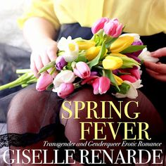 "Read ""Spring Fever"" by Giselle Renarde available from Rakuten Kobo. Dotschy doesn't want to think about love everlasting. When spring comes around and she can't stop smiling at Connor the . Fear Of Love, Spring Is Coming, Spring Fever, Audio Books, Genderqueer, Infatuation, Erotica, Free Apps, Ebooks"
