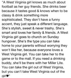 This is do true! Gotta love West Virginia girls. ♥