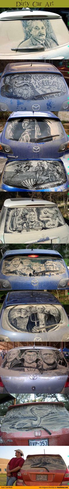 Id use this as an excuse not to wash my car lol I'd call it art :D