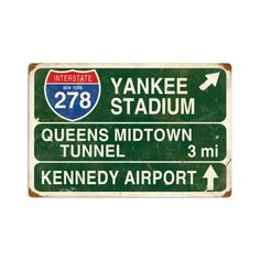 Yankee Stadium Vintage Metal Sign Street Signs Interstate 22 X 16 Steel Not Tin The Vintage Sign Store http://www.amazon.com/dp/B007TCASW2/ref=cm_sw_r_pi_dp_1Ecrvb01Q6Q4E