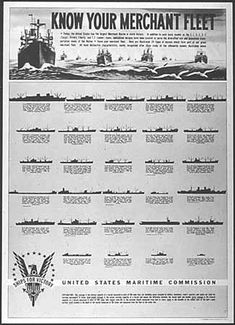 US WW II.Know your merchant fleet Artist: Elmo White, 1944 Washington, D., Dimensions: 26 x 19 inches National Archives: United States Maritime Merchant Navy, Merchant Marine, Marine Day, Navy Special Forces, Ww2 Posters, Navy Ships, World War Ii, Marines, Wwii