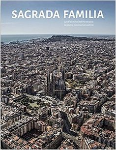 Sagrada Familia: Gaudí's unifinished masterpiece: geometry, construction and site/ edited by Oscar Riera Ojeda; foreword by George Ranalli. Signatura:   72 Gaudi RIE Na biblioteca:  http://kmelot.biblioteca.udc.es/record=b1541747~S1*gag