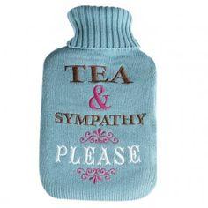 Hot water bottle ...Tea & Sympathy