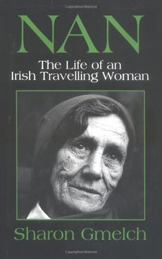 Nan: The Life of an Irish Travelling Woman