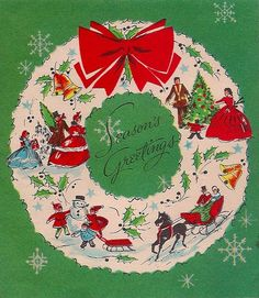 "Vintage ""Seasons Greetings"" card with holiday scenes on a wreath. Vintage Christmas Images, Old Christmas, Retro Christmas, Vintage Holiday, Christmas Pictures, Christmas Holidays, Christmas Wreaths, Christmas Decorations, Vintage Images"