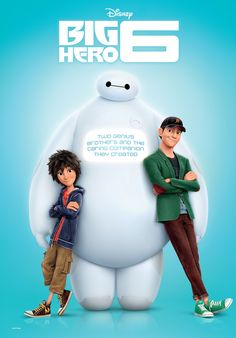 Hiro, Baymax and Tadashi Big Hero 6 poster - Caarton Disney Pixar, Walt Disney, Disney Animation, Disney And Dreamworks, Disney Love, Disney Magic, The Big Hero, Hiro Big Hero 6, Big Hero 6 Baymax