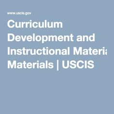 Curriculum Development and Instructional Materials | USCIS