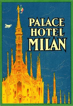milan palace molteni italy   Art of the Luggage Label   Flickr