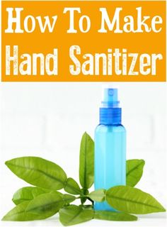 How To Make Hand Sanitizer With Alcohol! DIY sanitizing spray recipes are so easy to make! House Cleaning Tips, Spring Cleaning, Cleaning Hacks, Hacks Diy, Diy Cleaners, Cleaners Homemade, Homemade Toys, Household Cleaners, Diy Sanitisers