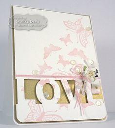LOVE Card by Monika Davis #Cardmaking, #Wedding, #Anniversary, #ValentinesLove, #TE, #ShareJoy