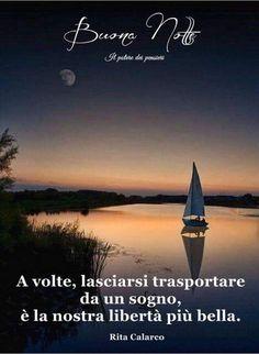 Good Night Image, Good Morning Good Night, Good Day, Italian Life, Italian Quotes, Nighty Night, Mythical Creatures, Moonlight, Airplane View