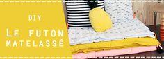 DIY : cousez votre futon douillet et matelassé pour réaliser un petit coin cosy dans le jardin, la chambre ou sur le canapé avec notre pas à pas