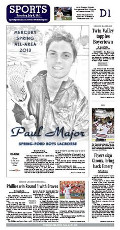 Spring-Ford's Paul Major was named the All Area Boys Lacrosse Player of the Year. http://www.pottsmerc.com/article/20130705/SPORTS01/130709607/all-area-spring-ford-s-major-repeats-as-boys-lacrosse-player-of-the-year