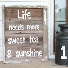 Rustic Sweet Tea Sign -- a great sign for outdoors and easy to make as well!