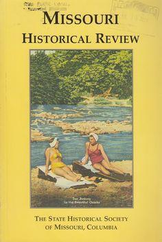 July 2005 Missouri Historical Review Magazine Lexington MI Steamboat Saluda