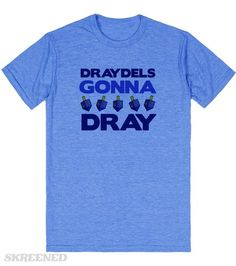 60a3ddc6e Draydels Gonna Dray | Show your Hanukkah spirit in this hilarious tee. Don't