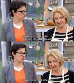 "Sue is queen of innuendo. | 24 Reasons You Should Be Watching ""The Great British Bake Off"""