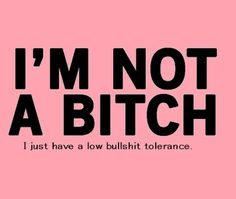 I Am Not A Bitch funny quotes girly quote bitch girly quotes jokes lol funny quote funny quotes funny sayings humor bitch quotes Bitch Quotes, Me Quotes, Funny Quotes, Girly Quotes, Great Quotes, Quotes To Live By, Inspirational Quotes, Motivational Quotes, Karma
