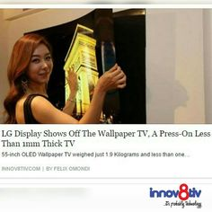 LG Display unveiled an impossibly thin 55-inch OLED TV weighing just 1.9Kgs and less than 1mm thick. You don't mount this TV to a wall you press it on to a wall like a sticky wallpaper. -------------- #Investors #innov8tiv #likesforlikes #like4like #business #diaspora #Nigeria #entrepreneur #Startups #finance #marketing #femaleentrepreneur #branding #publicity #womeninbusiness #businessman #publicrelations #businesswoman #marketingdigital #marketingtips #smallbusinesses #marketingstrategy…