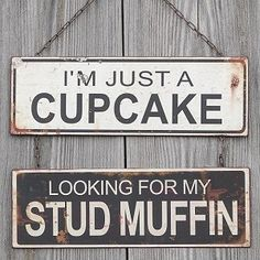 Humorous Stud Muffin Metal Sign
