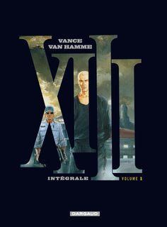 XIII intégrale 1, par Van Hamme et Vance. #XIII #BDXIII #Dargaud