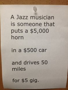 The reality of jazz....and life! Play it!!